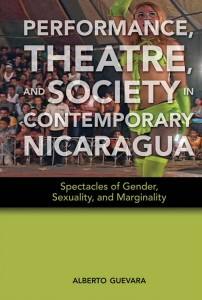Performance, Theatre, and Society in Contemporary Nicaragua